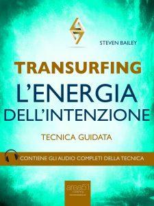 Transurfing, l'energia dell'intenzione.