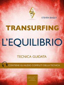 Transurfing, l'equilibrio.