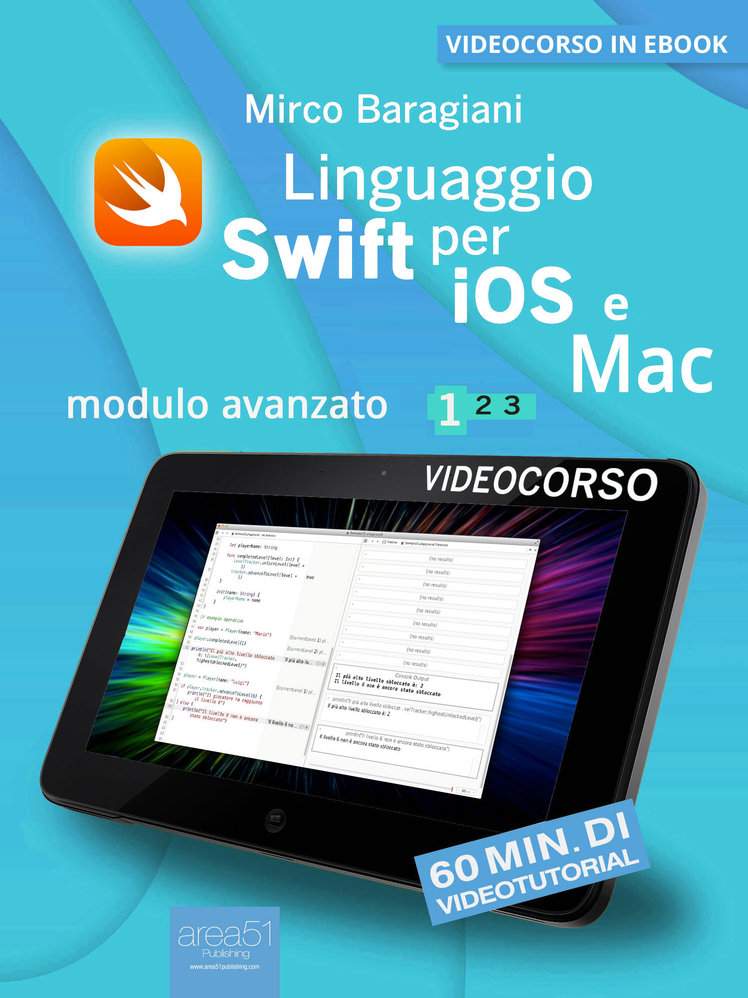 Linguaggio Swift di Apple per iOS e Mac. Volume 1-0