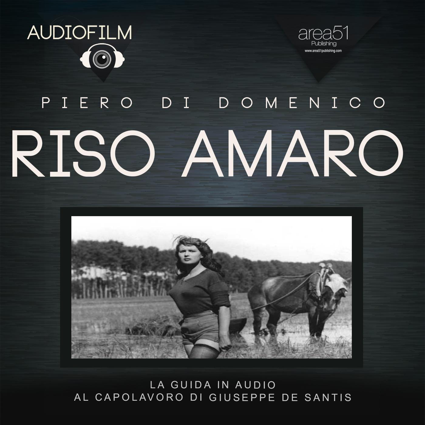 Riso amaro di Giuseppe De Santis (1949). Audiofilm.-0