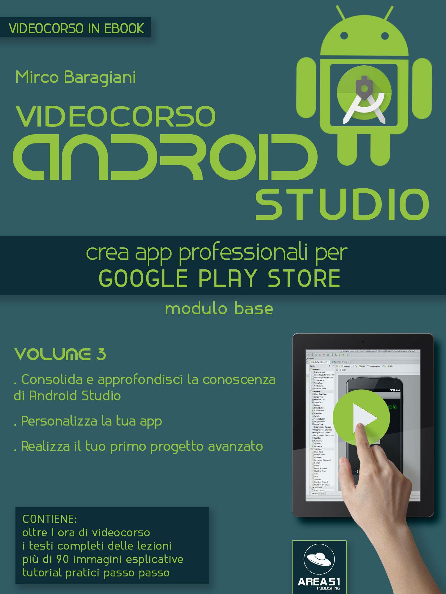 Videocorso Android Studio. Volume 3-0