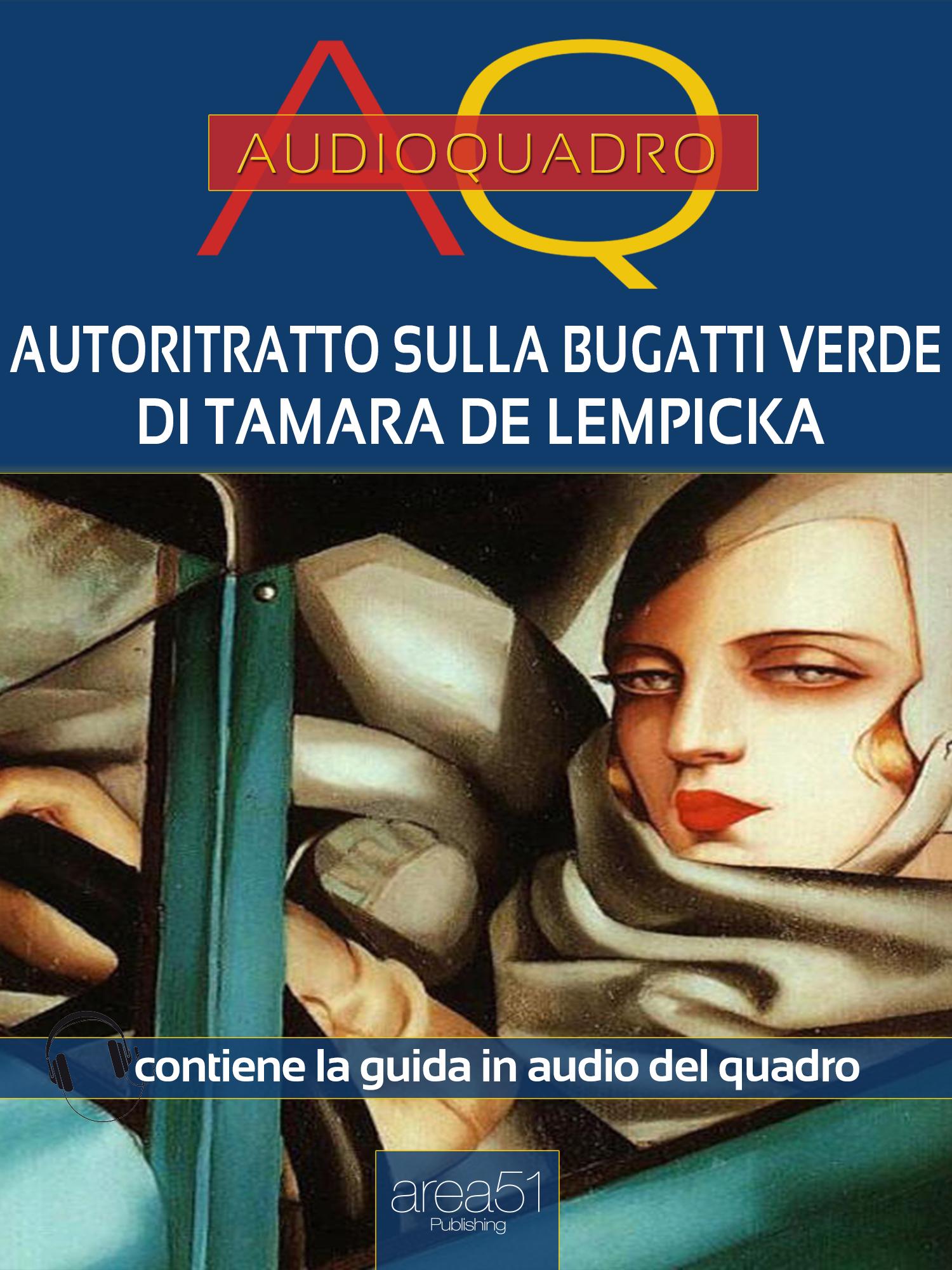 Autoritratto sulla Bugatti verde di Tamara de Lempicka-0