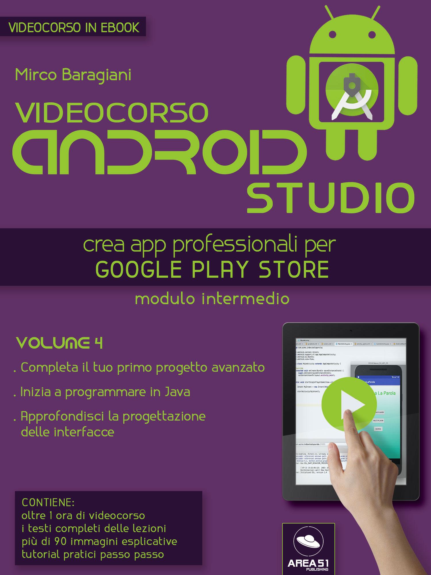 Videocorso Android Studio. Volume 4-0