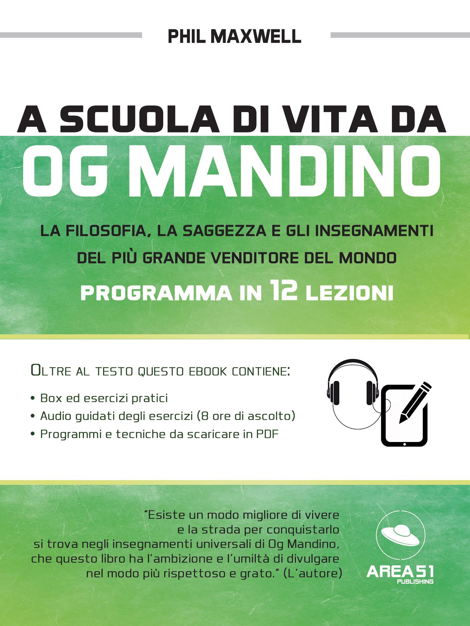 A scuola di vita da Og mandino. Programma in 12 lezioni-0