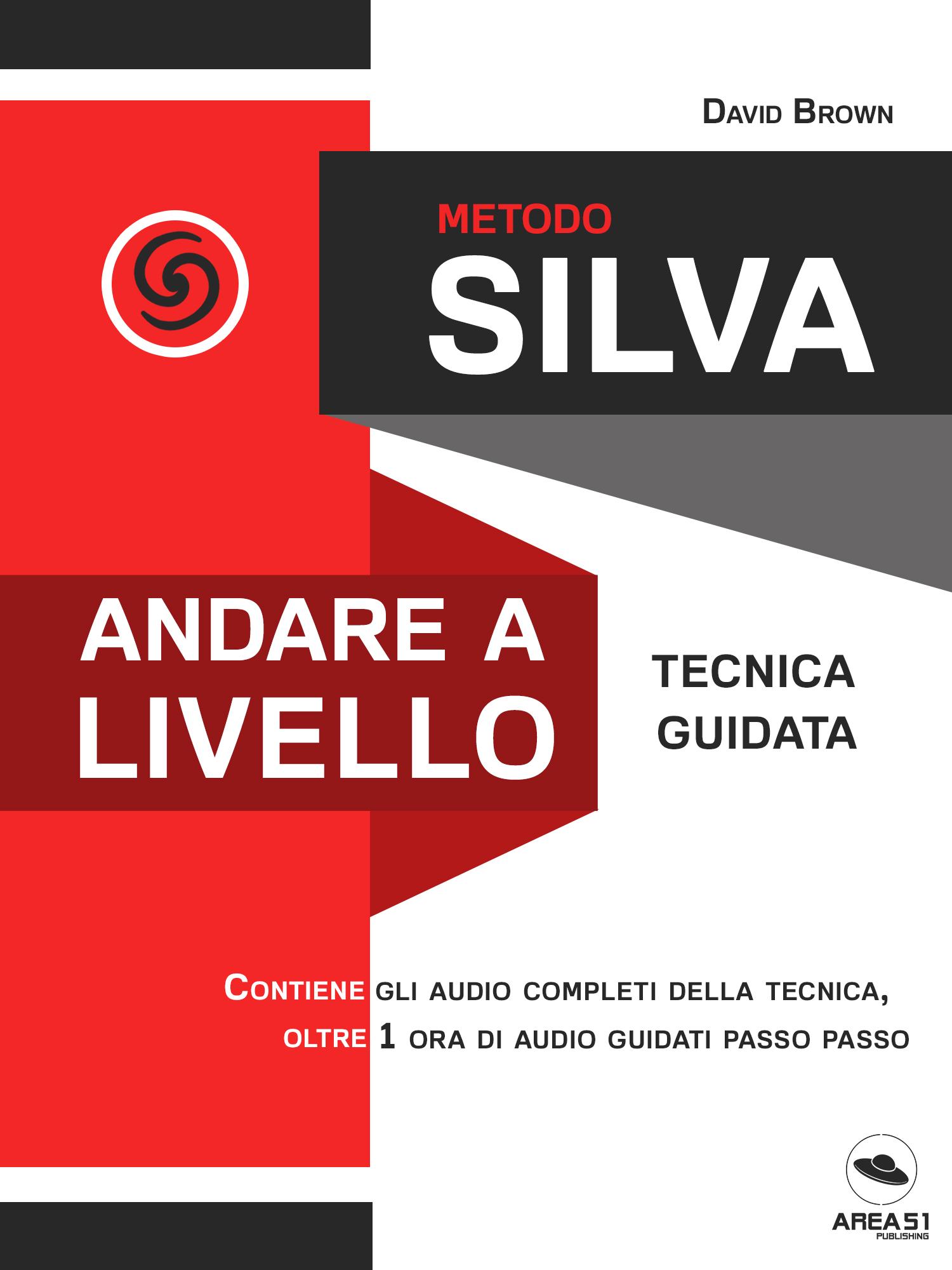 Metodo Silva. Andare a livello-0