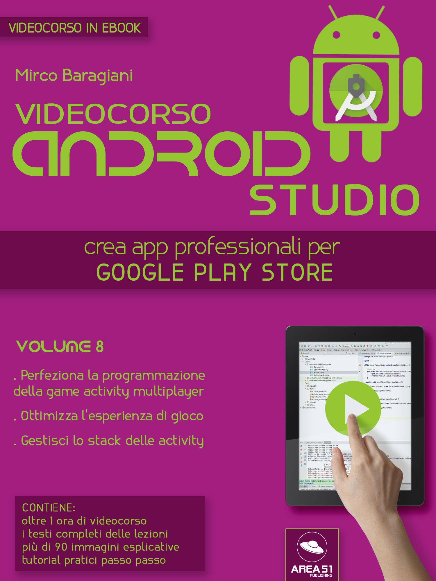 Videocorso Android Studio. Volume 8-0