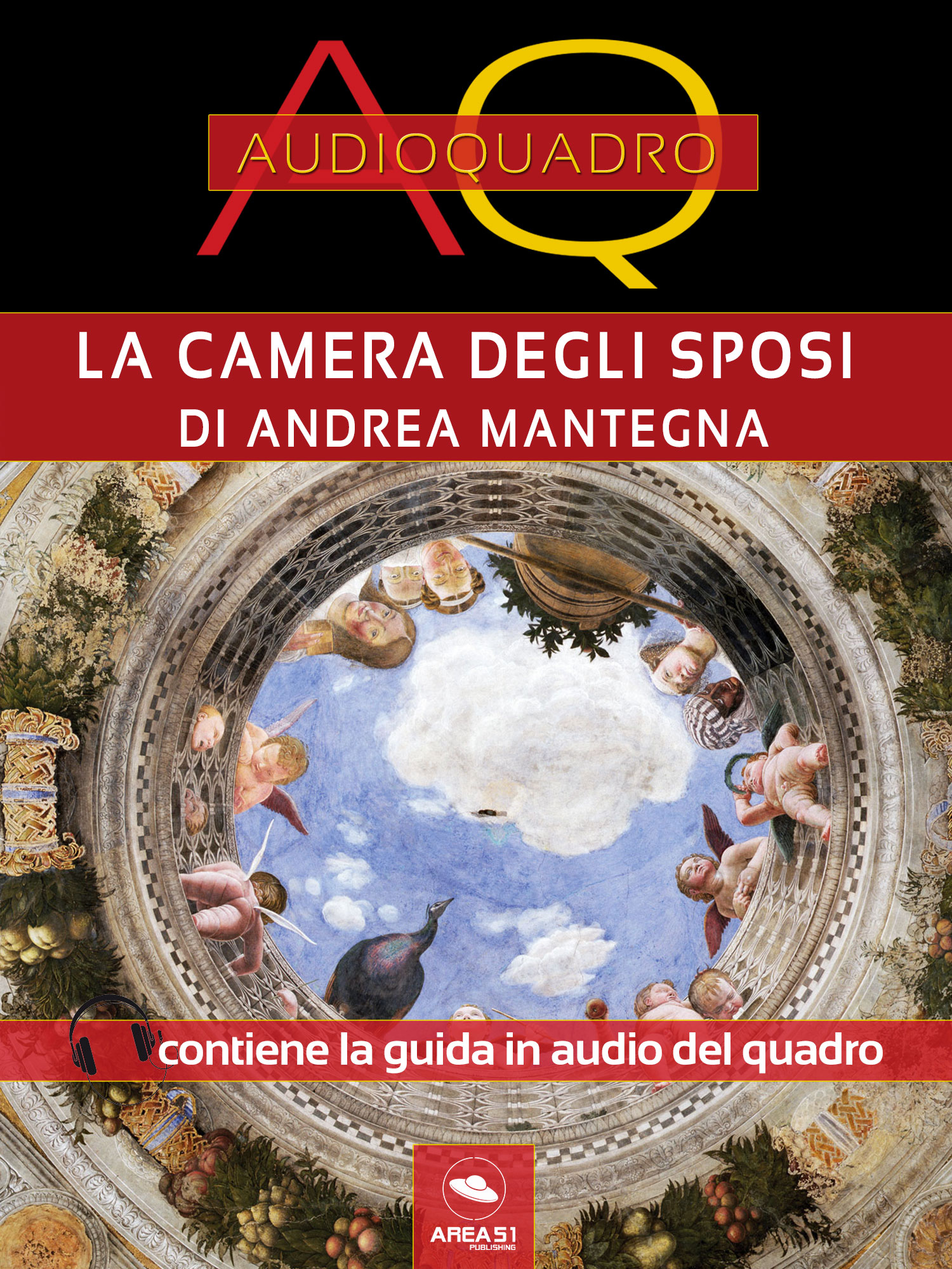 Camera degli Sposi di Andrea Mantegna. Audioquadro-0
