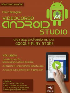 Videocorso Android Studio. Volume 6