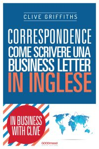 Correspondence. Come scrivere una business letter in inglese