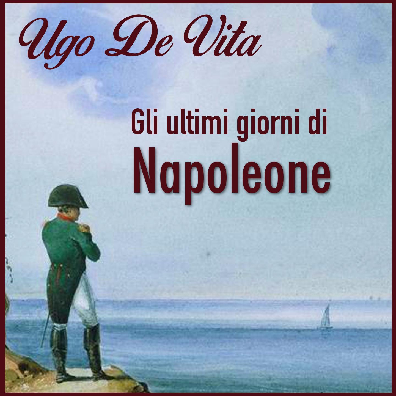 Gli ultimi giorni di Napoleone-0