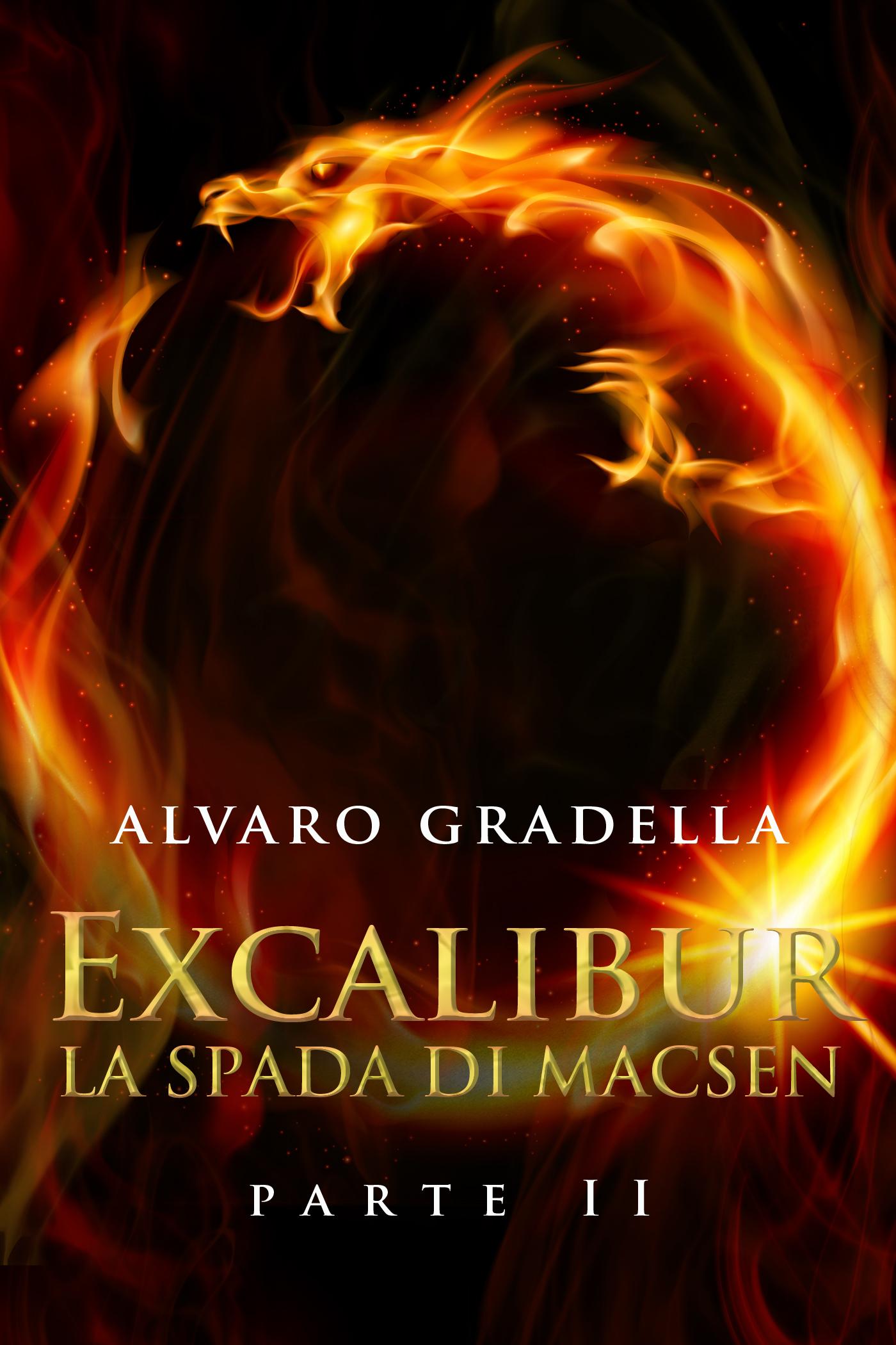 EXCALIBUR – La Spada di Macsen - Parte Seconda-0