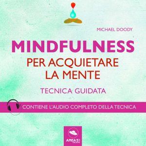 Mindfulness per aquietare la mente