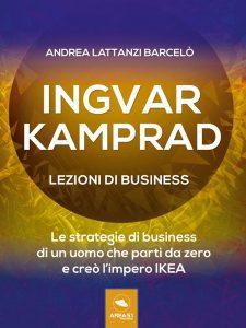 Ingvar Kamprad. Lezioni di business