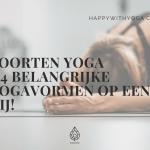 Soorten Yoga – 4 belangrijke yogavormen op een rij!