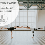 Burn-out Yoga, vind de rust terug!