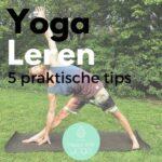 Thuis zelf Yoga leren – 5 onmisbare tips