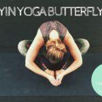 Ruimte maken met de Yin Yoga Butterfly pose