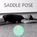Saddle pose, een uitdagende achteroverbuiging?