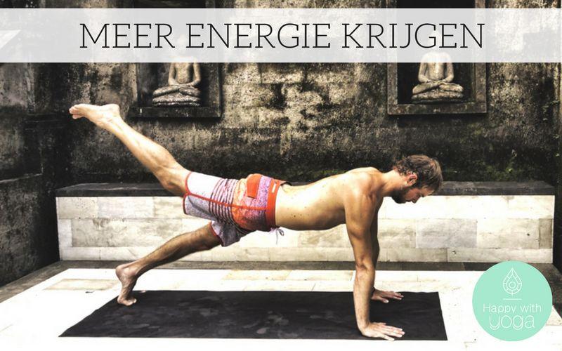 Meer Energie Krijgen Door Yoga Happy With Yoga