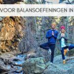 5 tips voor balansoefeningen in Yoga