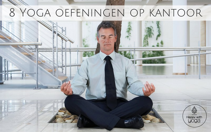 yoga oefeningen op kantoor