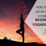 Hoe vind je jouw unieke Stem als beginnend yogadocent?