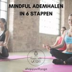 Mindful ademhalen in 6 stappen