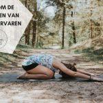 6 tips om de voordelen van Yoga te ervaren