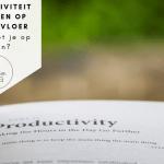 Productiviteit verhogen op de werkvloer – waar moet je op letten?