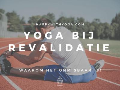 yoga bij revalidatie