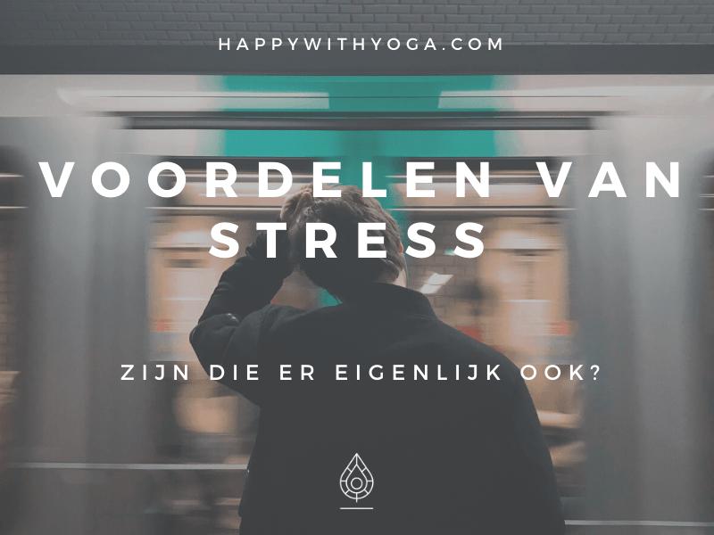 voordelen van stress