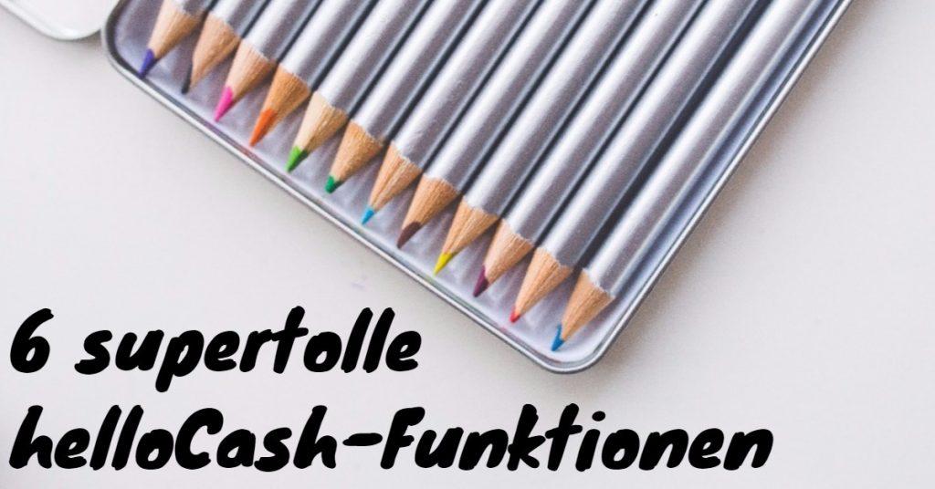 6 supertolle helloCash-Funktionen