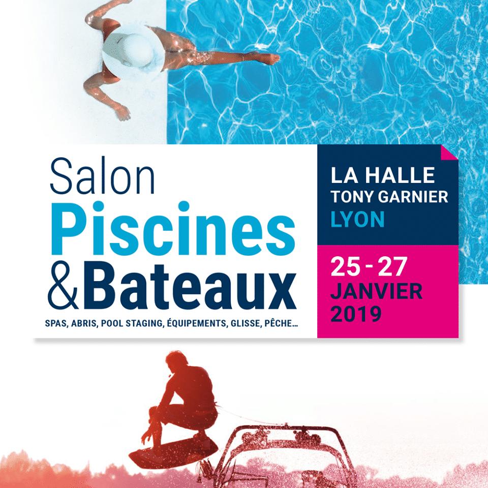Salon Piscines & Bateaux 2019