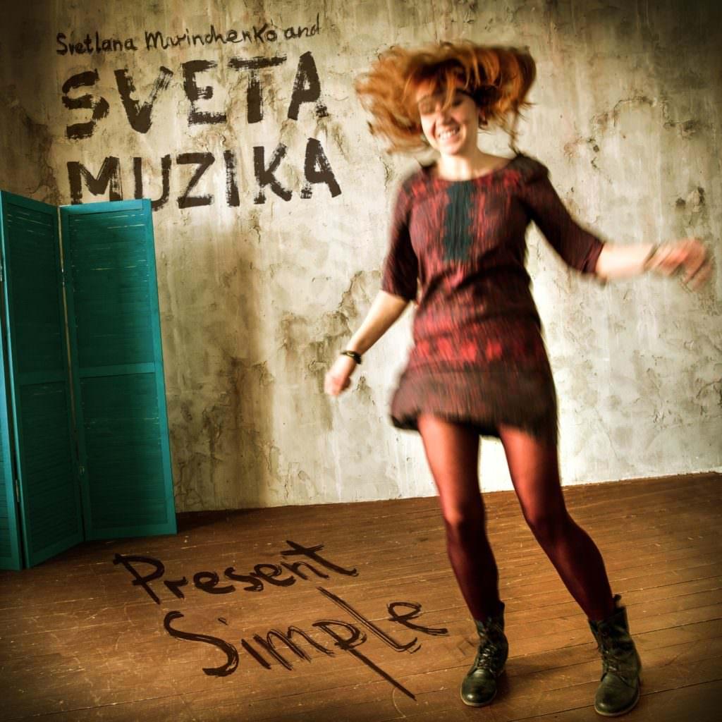 Sveta Muzika jazzpeople Альбом Present Simple