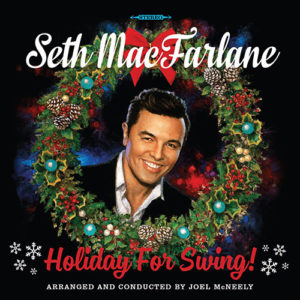 Сет Макфарлейн Seth Macfarlane Holiday For Swing