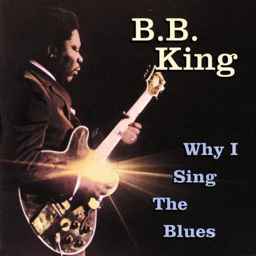 блюзовые альбомы Why I Sing the Blues
