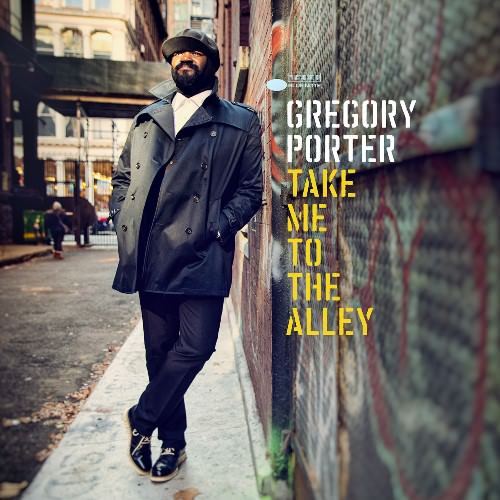 Gregory Porter - Take Me To The Alley джаз релизы JazzPeople
