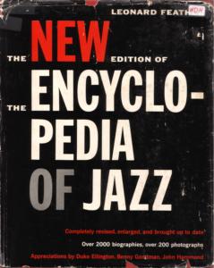 The New Encyclopedia of Jazz - Леонард Фезер (Leonard Feather) - 4 главных достижения в джазе