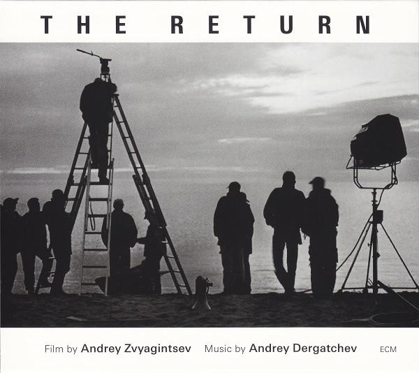 "The Return (2003) by Andrey Zvyagintsev Фильм ""Возвращение"" ECM records"