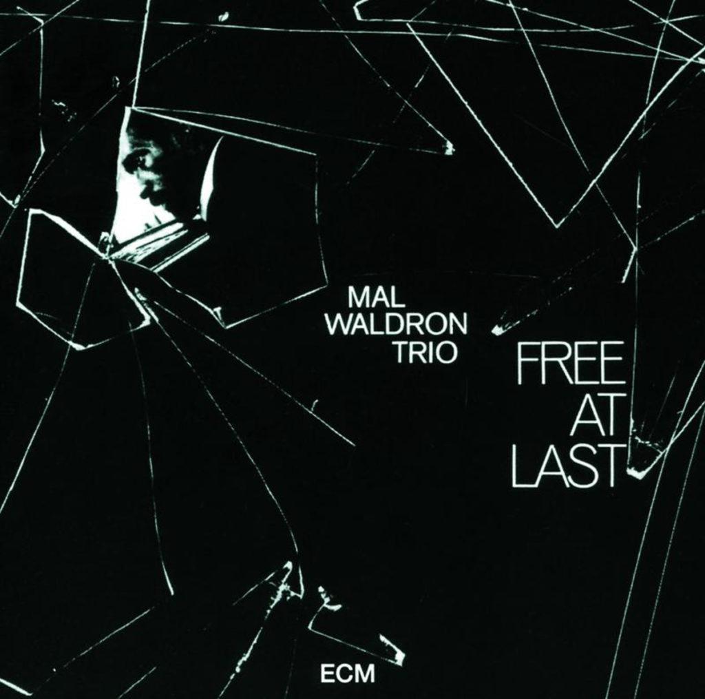Free at Last - Mal Waldron