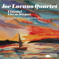Joe Lovano Quartet: Classic! Live At Newport