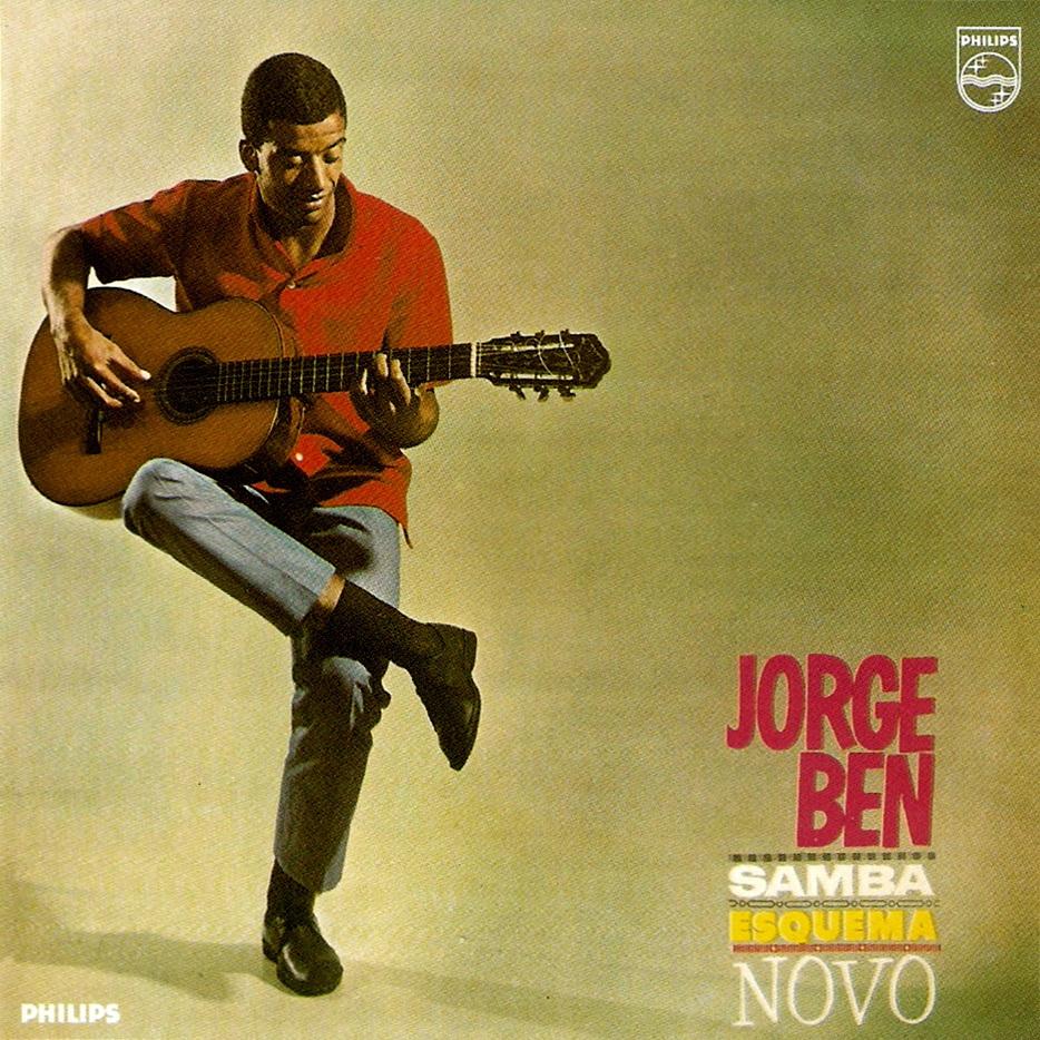 Samba Esquema Novo - Jorge Ben Jor