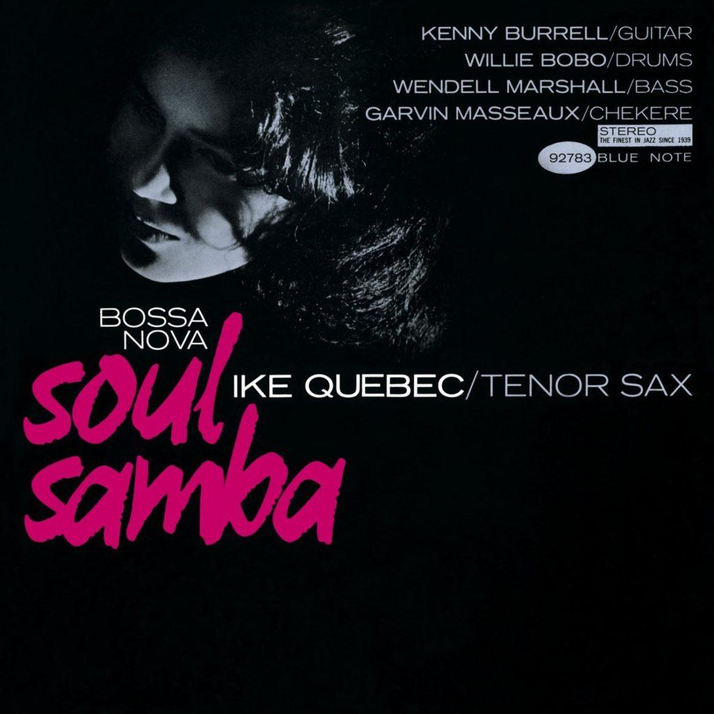 Soul Samba - Ike Quebec