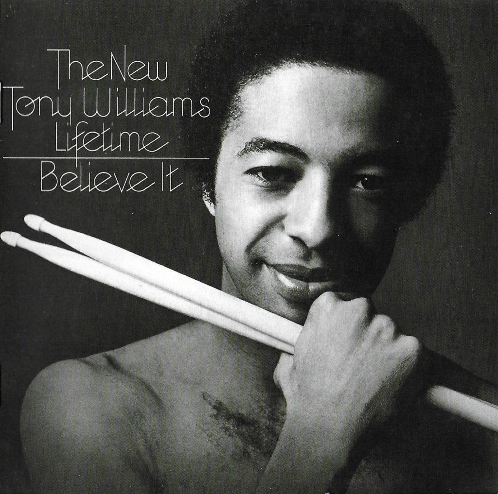 Лучшие джаз-рок альбомы: Tony Williams - альбом Believe It