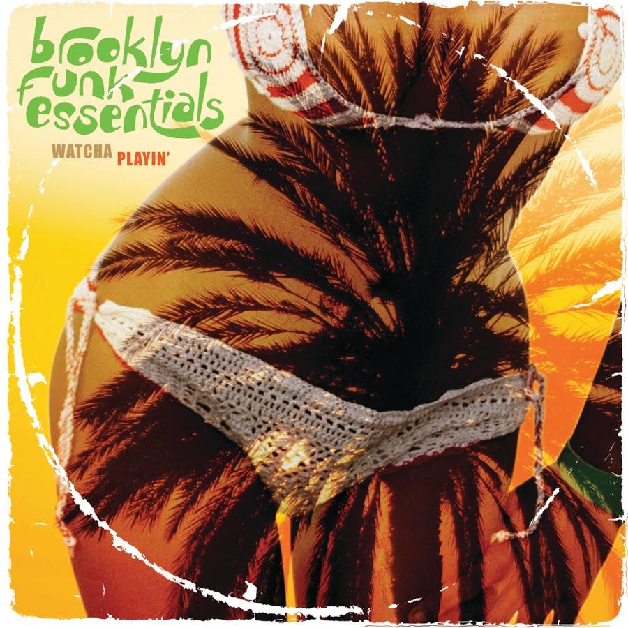Brooklyn Funk Essentials - Watcha Playin