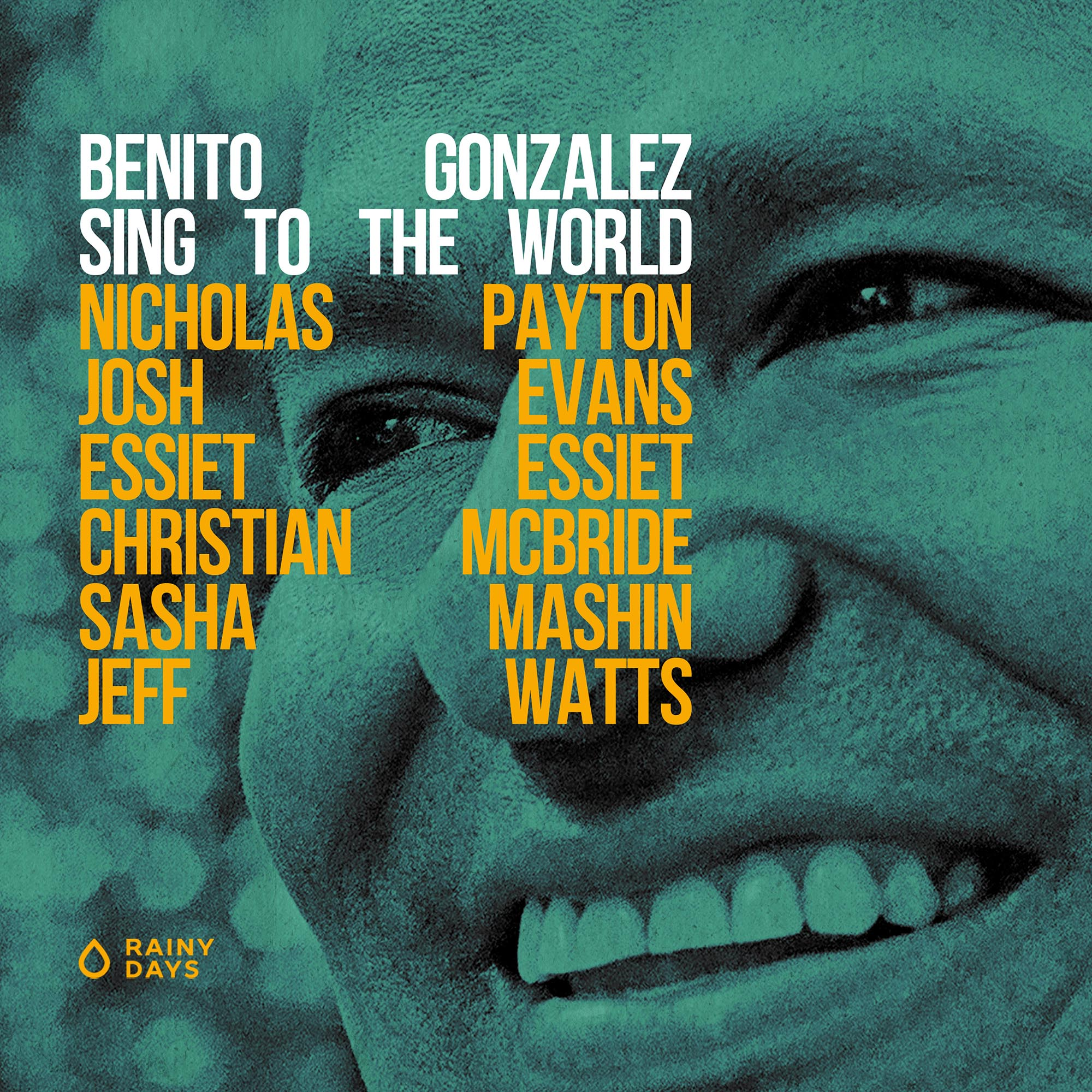 Пианист Benito Gonzales – Альбом Sing To The World (2021)