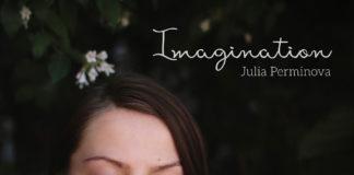 Альбом Imagination джазовой пианистки Юлии Перминовой