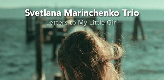 Светлана Маринченко — альбом Letters to my little girl