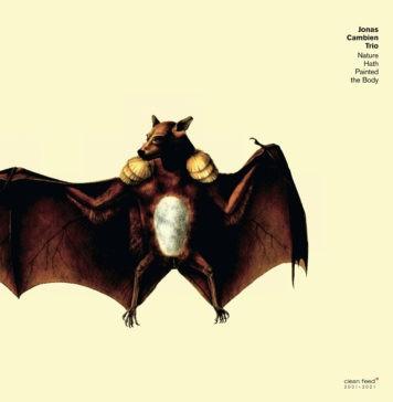 Jonas Cambien Trio - альбом Nature Hath Painted the Body