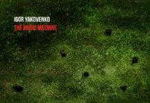 The Music Machine Igor Yakovenko / Альбом Машина музки Игорь Яковенко